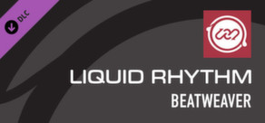 Liquid Rhythm BeatWeaver
