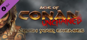 Age of Conan: Unchained – Crush Your Enemies Pack