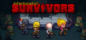 Infectonator Survivors Alpha v0.45 Cracked-3DM