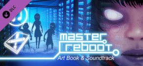 Master Reboot Art Book and Soundtrack