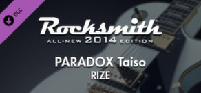 """Rocksmith® 2014 – RIZE - """"PARADOX Taiso"""""""