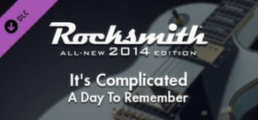 "Rocksmith® 2014 – A Day To Remember - ""It's Complicated"""