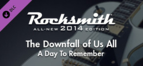 "Rocksmith® 2014 – A Day To Remember - ""The Downfall of Us All"""