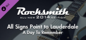 "Rocksmith® 2014 – A Day To Remember - ""All Signs Point to Lauderdale"""
