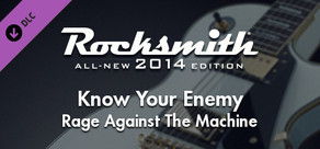 "Rocksmith® 2014 – Rage Against the Machine - ""Know Your Enemy"""
