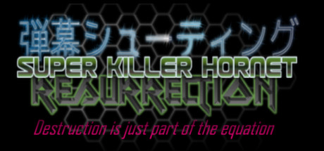 Super Killer Hornet: Resurrection