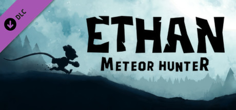Ethan: Meteor Hunter Deluxe Content