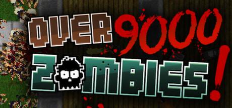 Over 9000 zombies скачать торрент