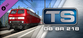 Train Simulator: DB BR 218 Loco Add-On