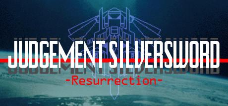 JUDGEMENT SILVERSWORD - Resurrection -