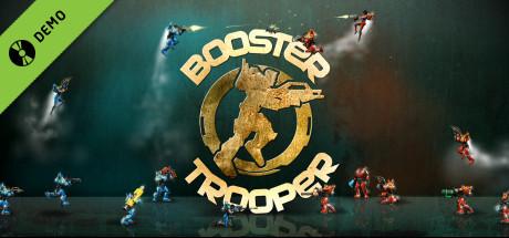 Booster Trooper Demo