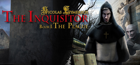 Nicolas Eymerich - The Inquisitor - Book 1 : The Plague Steam Game