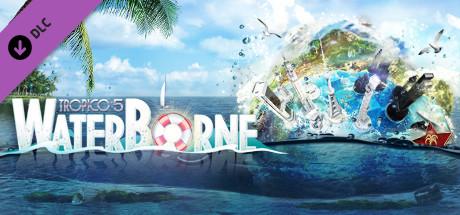 Tropico 5 - Waterborne