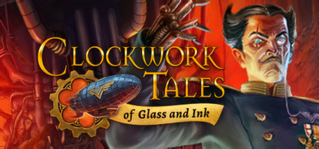 Clockwork Tales: Of Glass and Ink game image