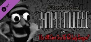 Dominique Pamplemousse: Soundtrack & Sheet Music
