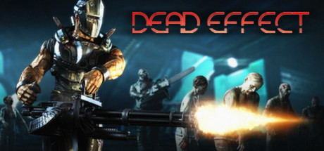 Dead Effect Steam Game