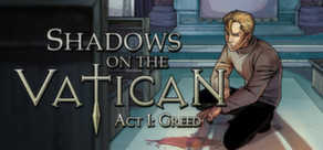 Shadows on the Vatican Act I: Greed Free Steam Key