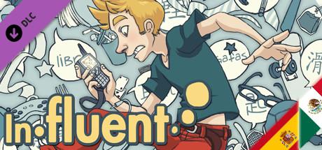 Influent DLC - Español [Learn Spanish]
