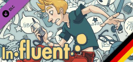 Influent DLC - Deutsch [Learn German]