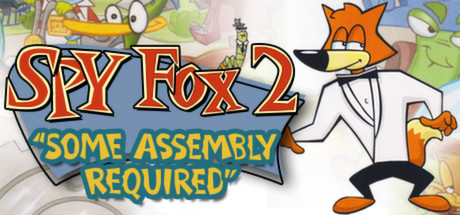 """Spy Fox 2 """"Some Assembly Required"""""""