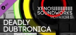 Z3TA+ 2 - Xenos Soundworks: Deadly Dubtronica