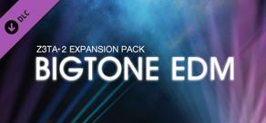 Z3TA+ 2 - Bigtone EDM