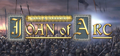 Wars and Warriors: Joan of Arc