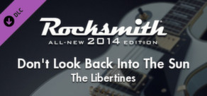 "Rocksmith® 2014 – The Libertines - ""Don't Look Back Into The Sun"""