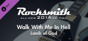 "Rocksmith® 2014 – Lamb of God - ""Walk With Me In Hell"""