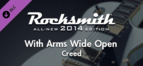 """Rocksmith® 2014 – Creed - """"With Arms Wide Open"""""""