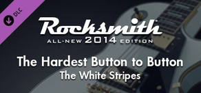 "Rocksmith® 2014 – The White Stripes - ""The Hardest Button to Button"""