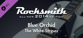 """Rocksmith® 2014 – The White Stripes - """"Blue Orchid"""""""