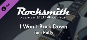 "Rocksmith® 2014 – Tom Petty - ""I Won't Back Down"""