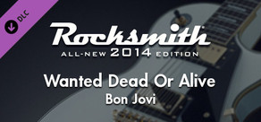 "Rocksmith® 2014 – Bon Jovi - ""Wanted Dead Or Alive"""