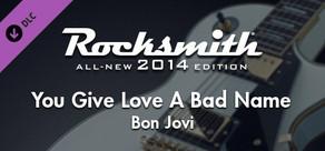 "Rocksmith® 2014 – Bon Jovi - ""You Give Love A Bad Name"""