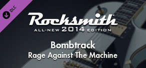"Rocksmith® 2014 – Rage Against the Machine - ""Bombtrack"""