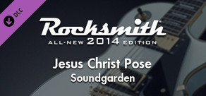"Rocksmith® 2014 – Soundgarden - ""Jesus Christ Pose"""