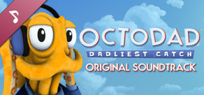 Octodad: Dadliest Catch - Soundtrack (320kbps MP3)