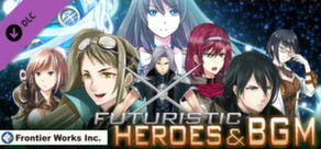 RPG Maker: Frontier Works Futuristic Heroes and BGM