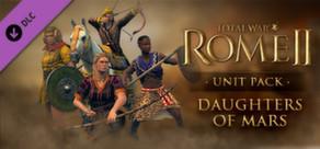 Total War: ROME II - Daughters of Mars Unit Pack
