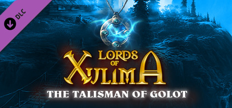 Lords of Xulima - The Talisman of Golot