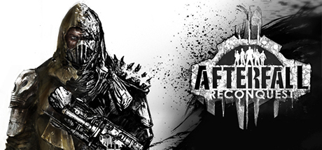 Afterfall Reconquest - Episode I
