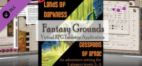 Fantasy Grounds - 4E: Lands of Darkness #2: Cesspools of Arnac