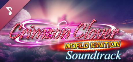 Crimzon Clover WORLD IGNITION - Soundtrack