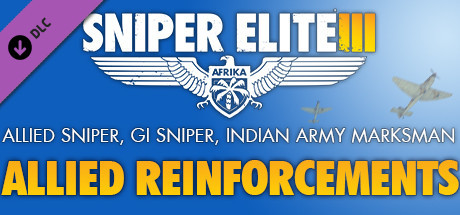 Sniper Elite 3 - Allied Reinforcements Outfit Pack