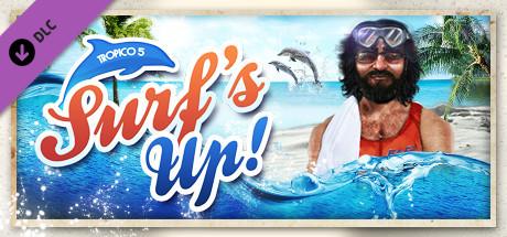 Tropico 5 - Surfs Up!