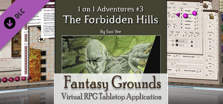 Fantasy Grounds - 3.5E/PFRPG 1 on 1 Adventure #3 The Forbidden Hills