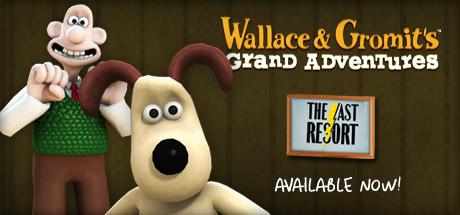 Wallace & Gromit Ep 2: The Last Resort