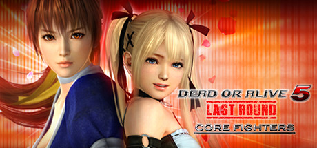 DEAD OR ALIVE 5 Last Round: Core Fighters