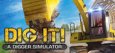 DIG IT A Digger Simulator Cracked-3DM